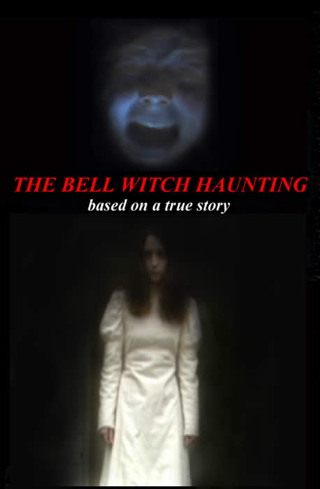 Bell Witch Haunting movie